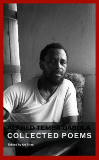 Alfred Temba Qabula - Collected Poems