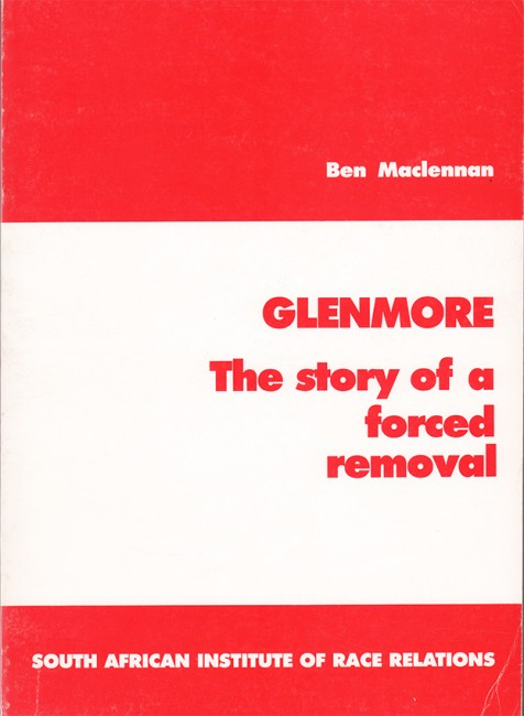 Glenmore: The Story of a Forced Removal (1987)