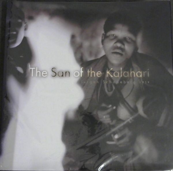 The San of the Kalahari 1959 (2002)