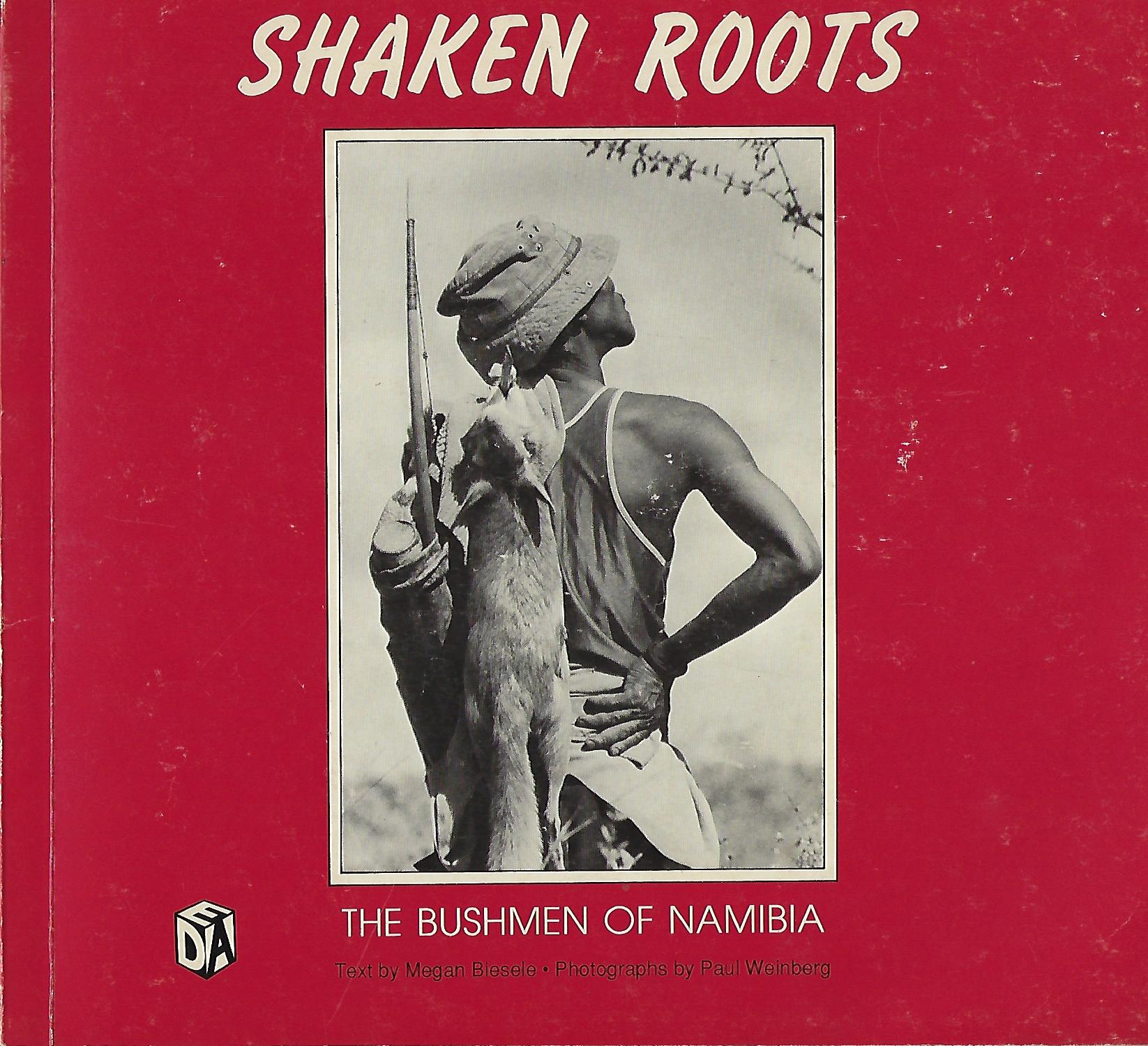 Shaken Roots: The Bushmen of Namibia (1989)