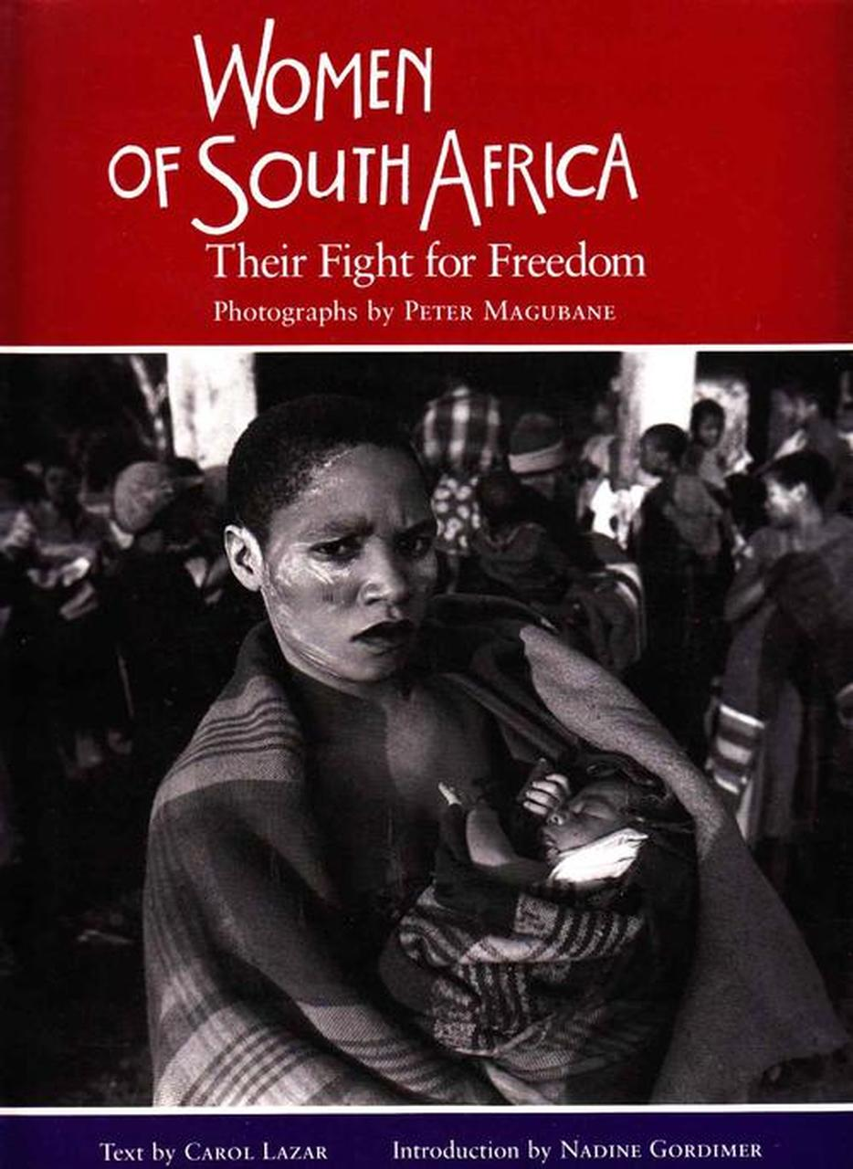 Women of South Africa: Their Fight for Freedom (1993)