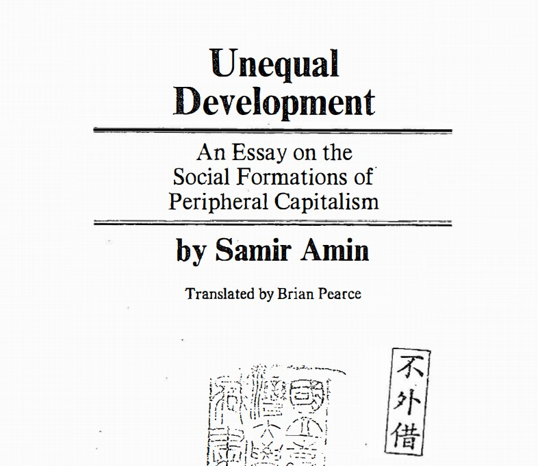 Unequal Development An Essay On The Social Formations Of  Unequal Development An Essay On The Social Formations Of Peripheral  Capitalism By Samir Amin  South African History Online How To Write A Good Proposal Essay also A Modest Proposal Essay Topics  Help Writing Tesis