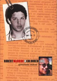 Robert McBride: A Coloured Life